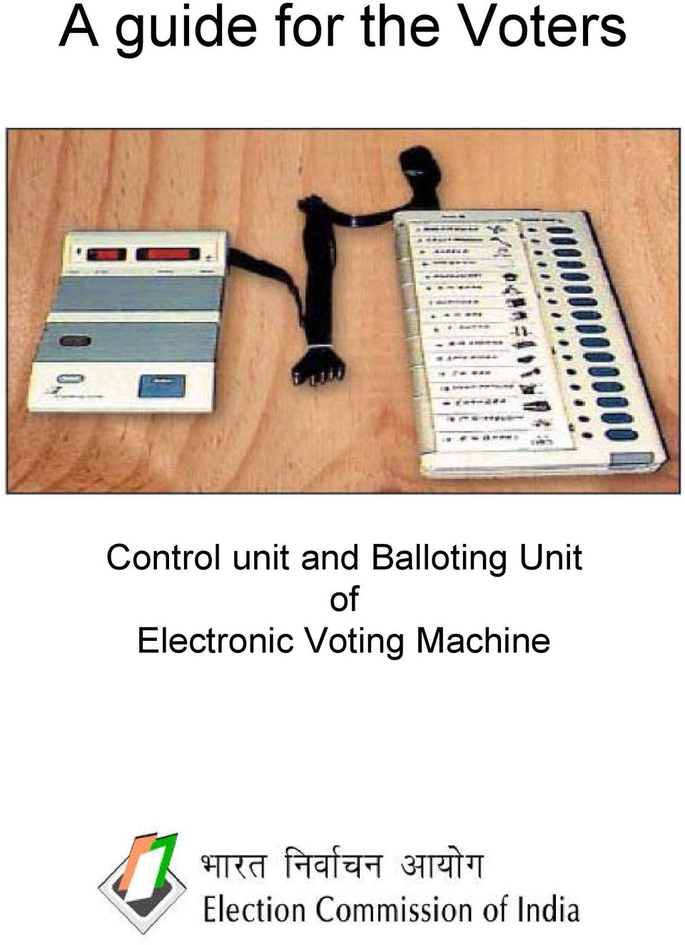 and Balloting Unit
