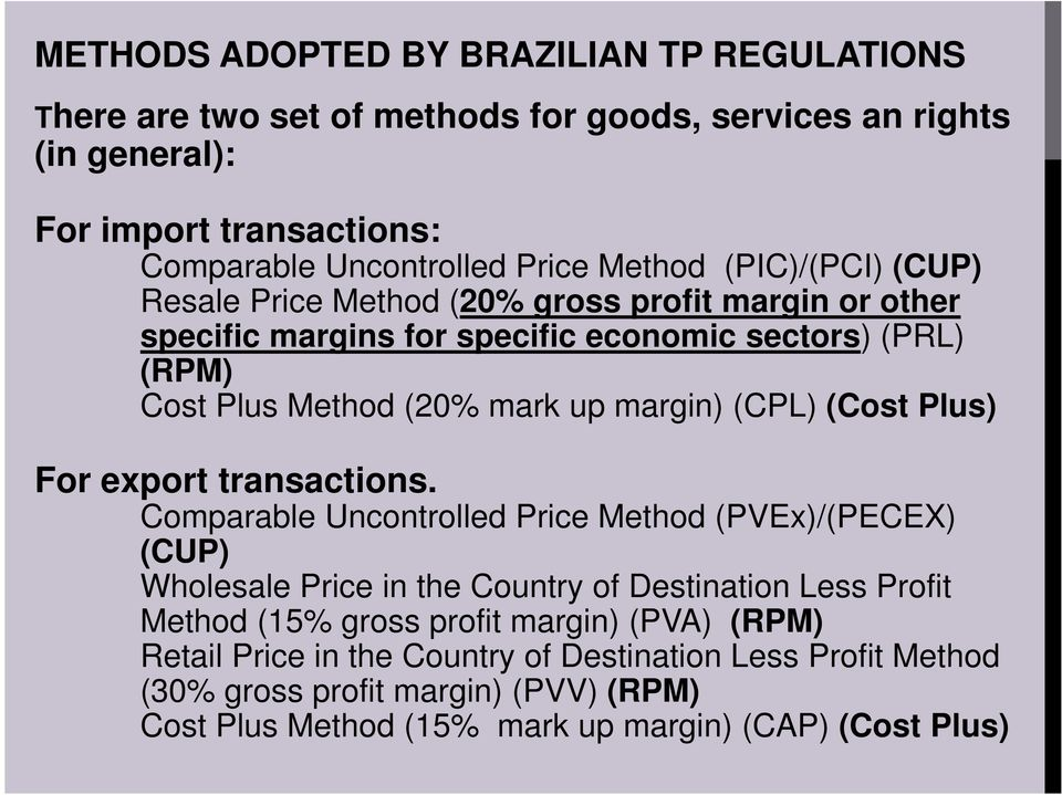 (CPL) (Cost Plus) For export transactions.