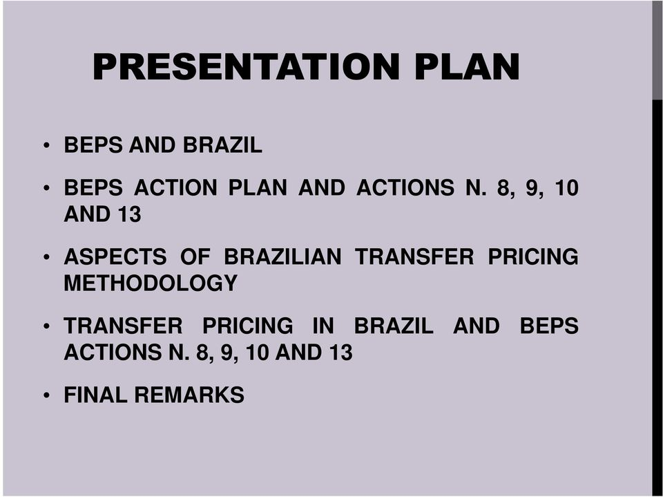 8, 9, 10 AND 13 ASPECTS OF BRAZILIAN TRANSFER