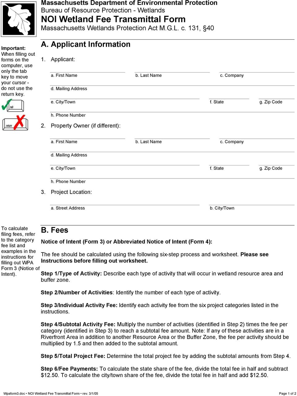 Project Location: a. Street Address b. City/Town To calculate filing fees, refer to the category fee list and examples in the instructions for filling out WPA Form 3 (Notice of Intent). B.