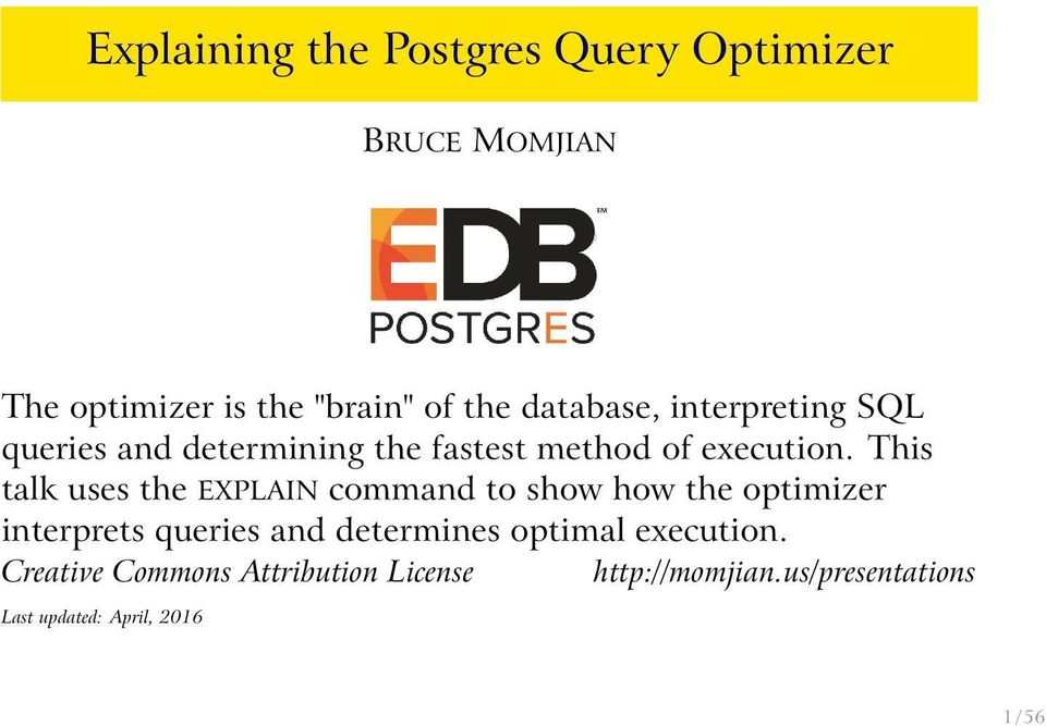 This talk uses the EXPLIN command to show how the optimizer interprets queries and determines