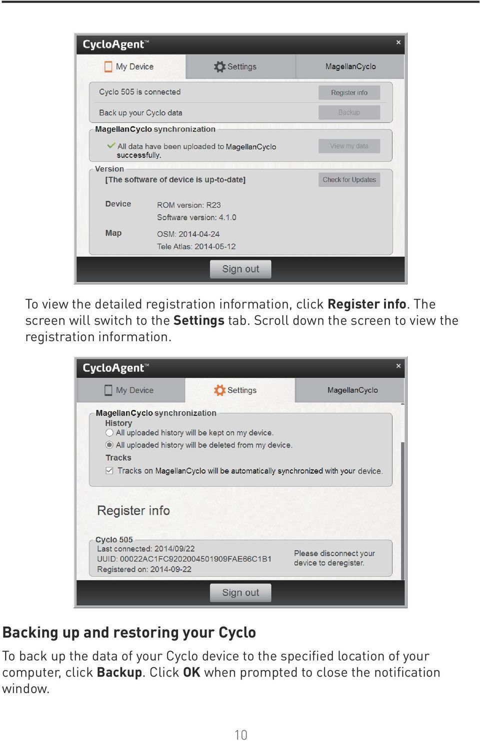 Scroll down the screen to view the registration information.
