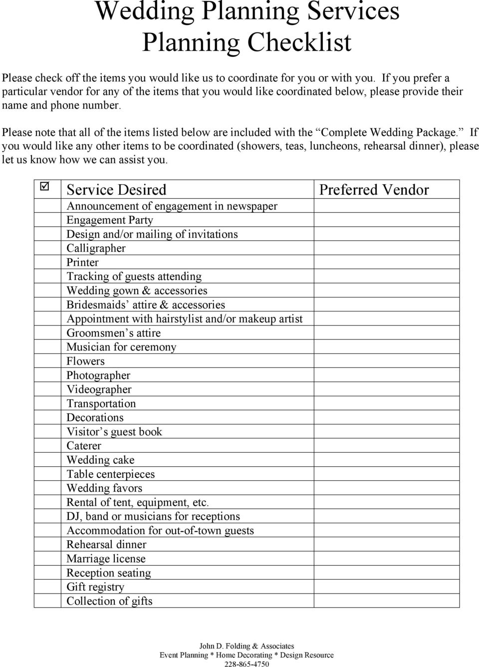 Please note that all of the items listed below are included with the Complete Wedding Package.