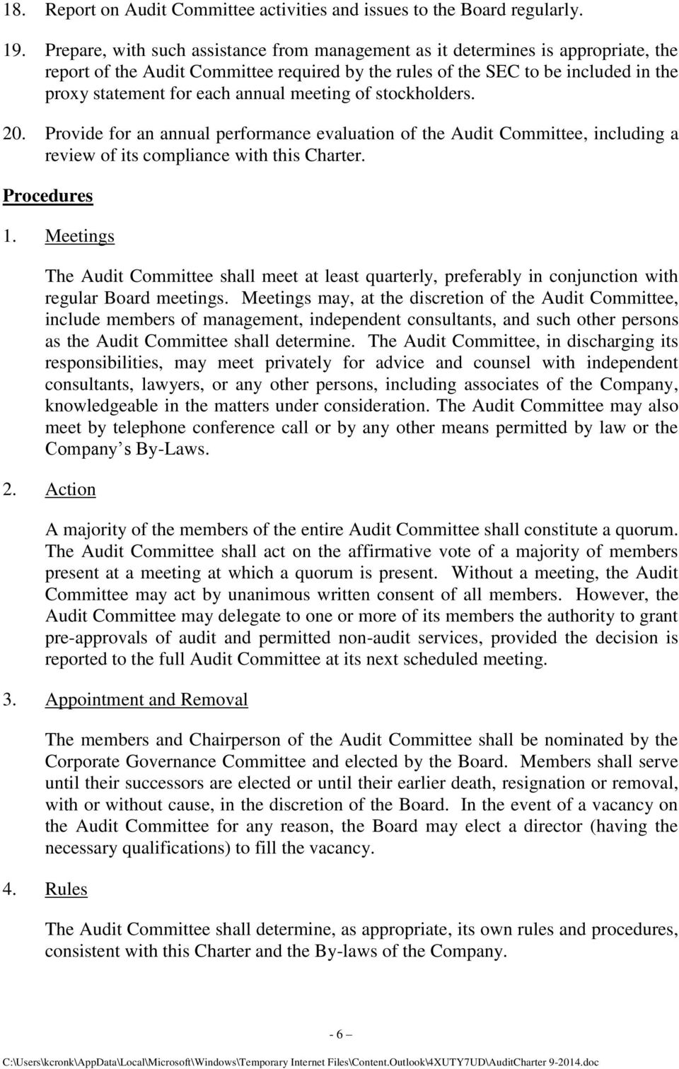 meeting of stockholders. 20. Provide for an annual performance evaluation of the Audit Committee, including a review of its compliance with this Charter. Procedures 1.