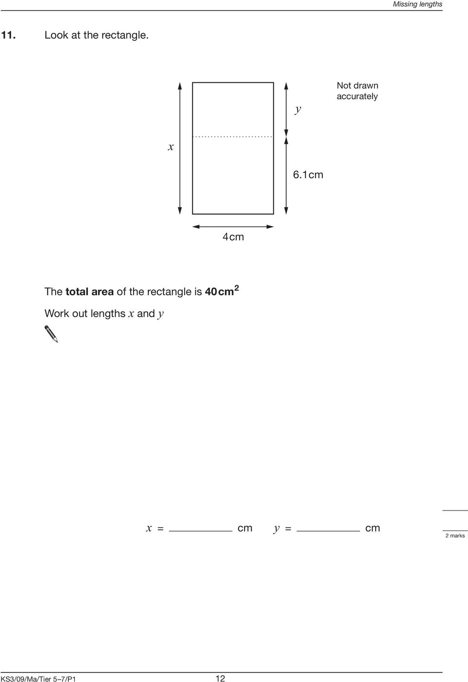 1cm 4cm The total area of the rectangle is 40cm