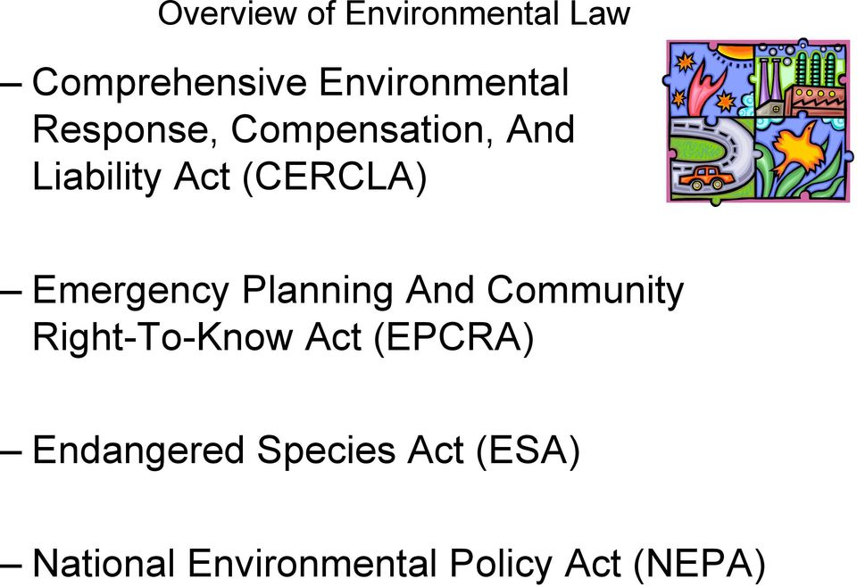 Community Right-To-Know Act (EPCRA) Endangered