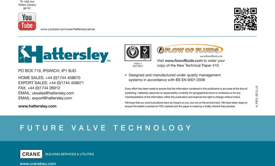 com www.hattersley.com FM311 ISO 9001 www.flowoffluids.com Visit www.flowoffluids.com to order your copy of the New Technical Paper 410.