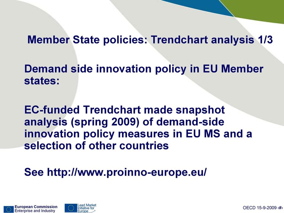 snapshot analysis (spring 2009) of demand-side innovation policy