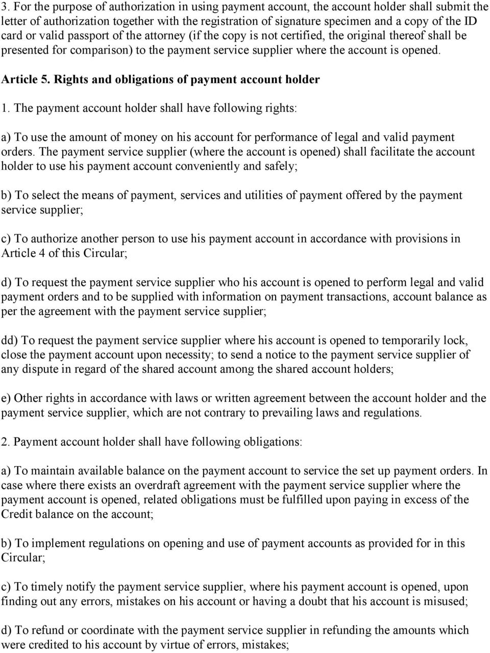 Rights and obligations of payment account holder 1.