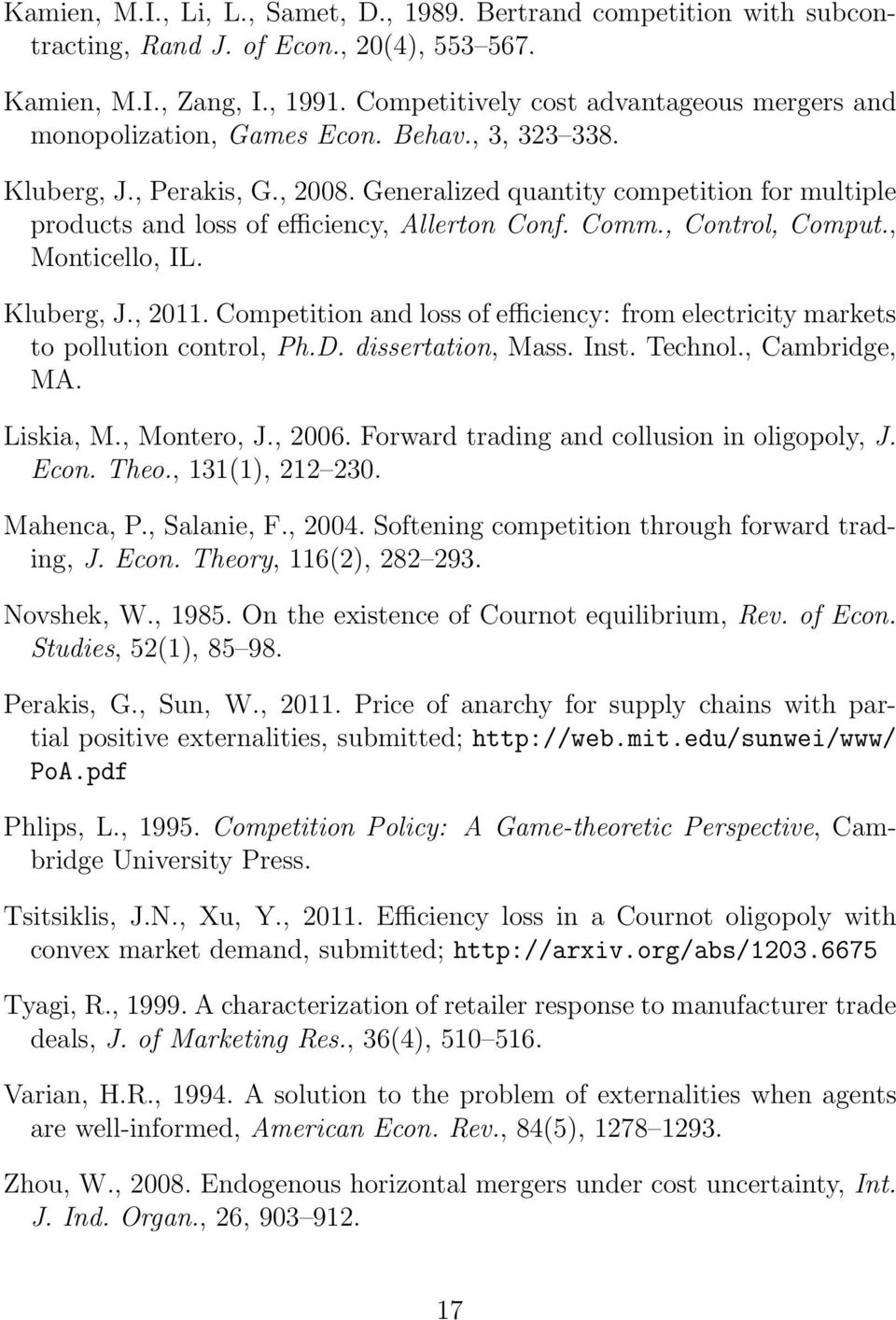 Generalized quantity competition for multiple products and loss of efficiency, Allerton Conf. Comm., Control, Comput., Monticello, IL. Kluberg, J., 2011.
