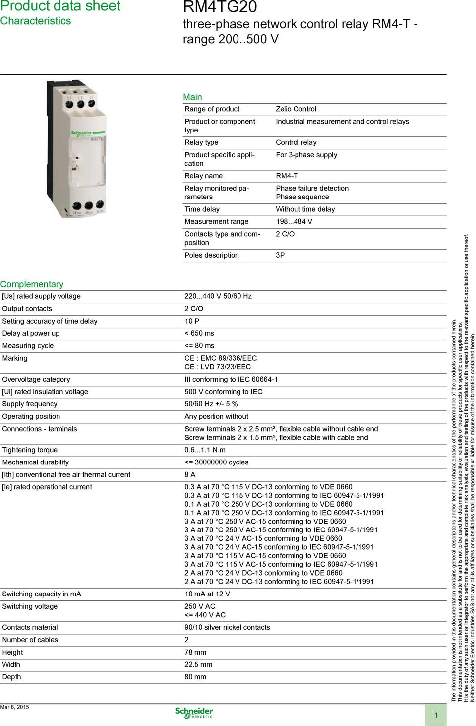 Product specific application Relay name Relay monitored parameters Time delay Measurement range Contacts type and composition Poles description 220.