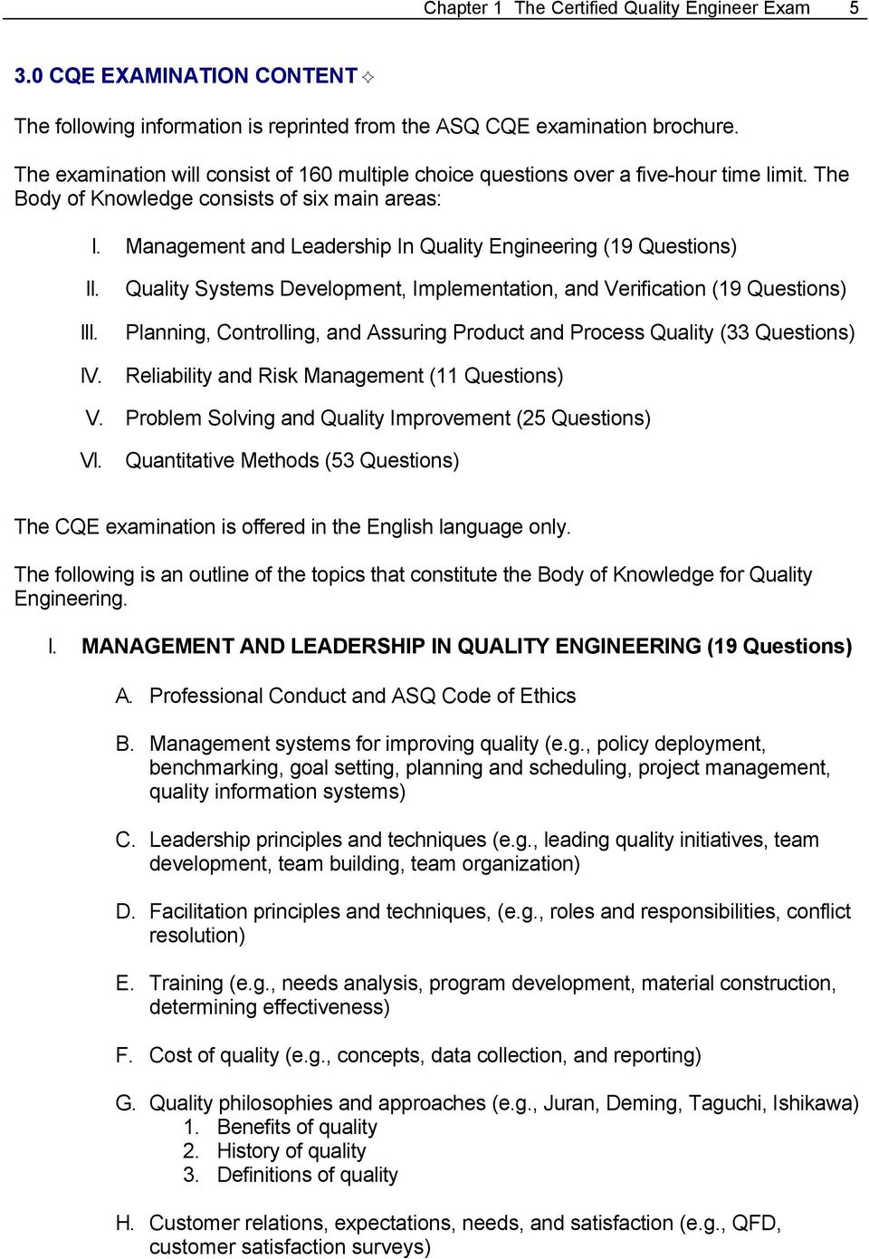Management and Leadership In Quality Engineering (19 Questions) II. III. IV.