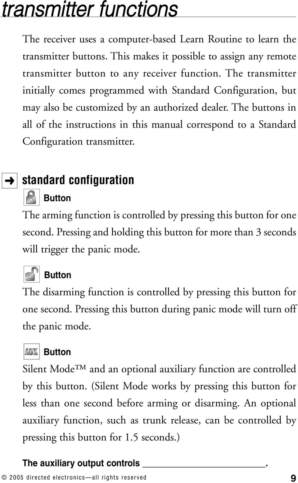The buttons in all of the instructions in this manual correspond to a Standard Configuration transmitter.