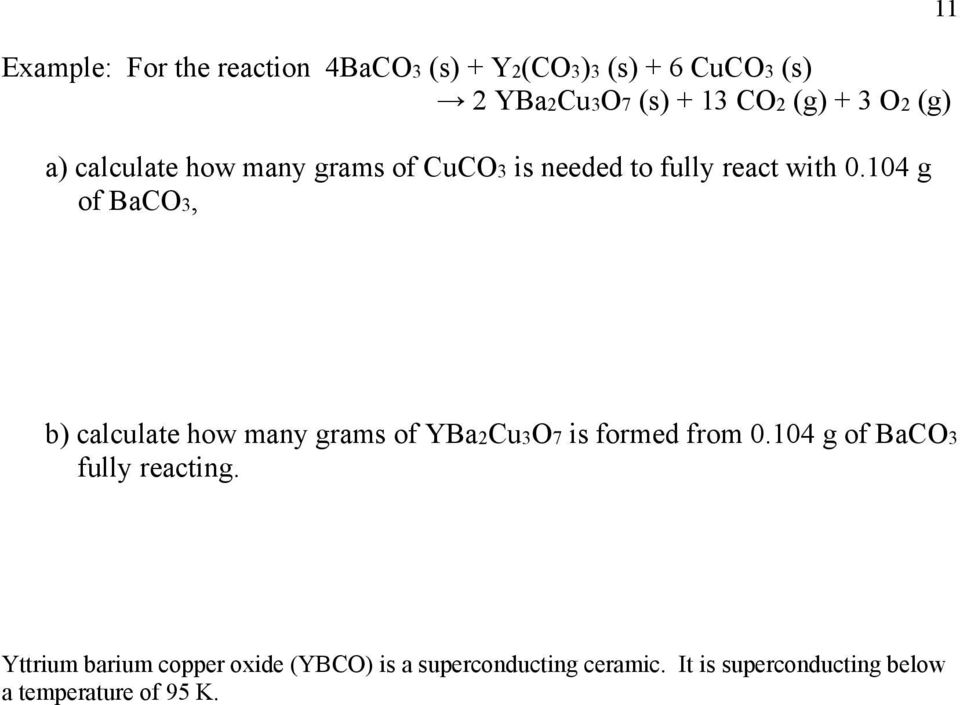104 g of BaC3, 11 b) calculate how many grams of YBaCu37 is formed from 0.