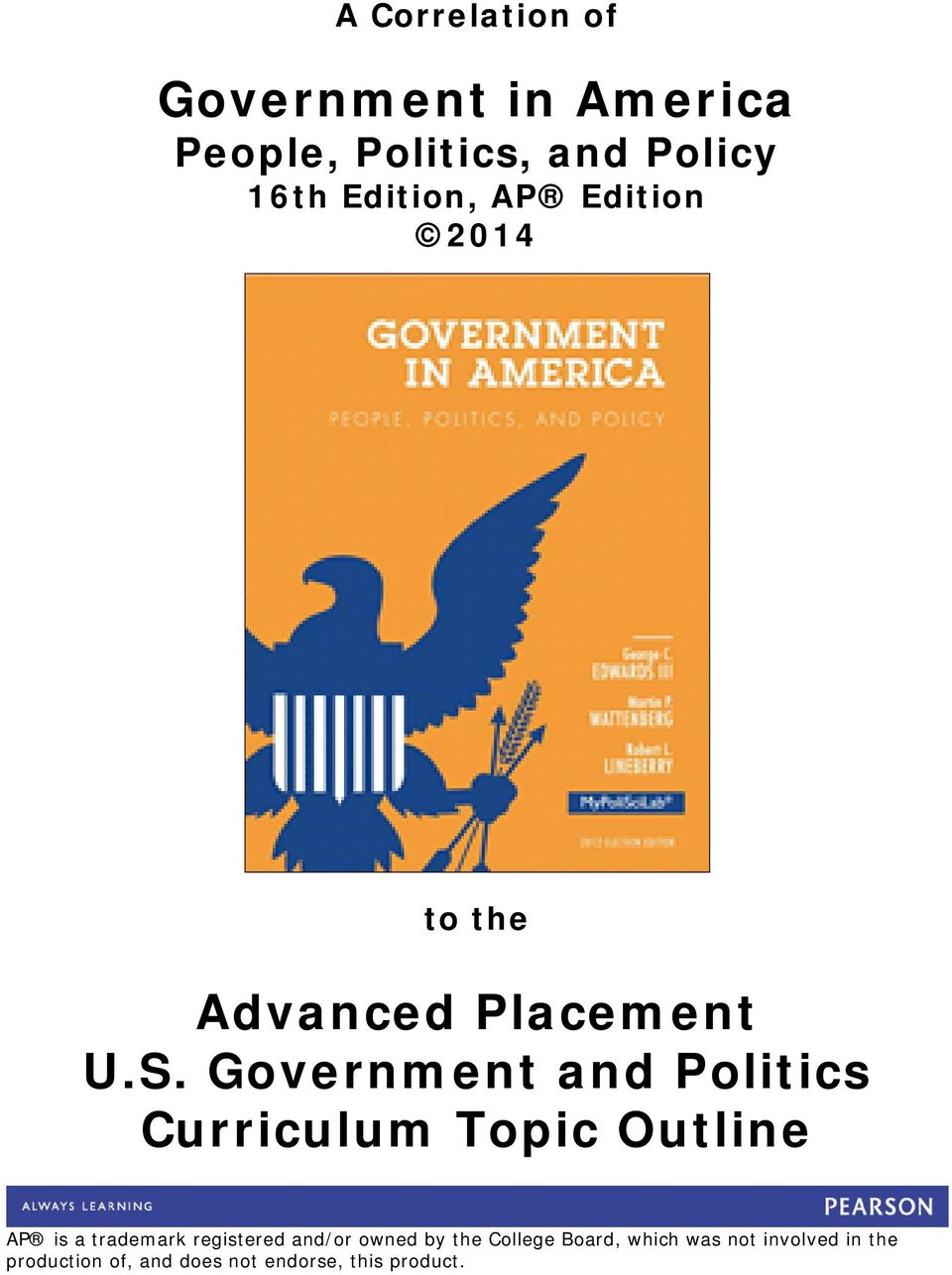 Government and Politics AP is a trademark registered and/or