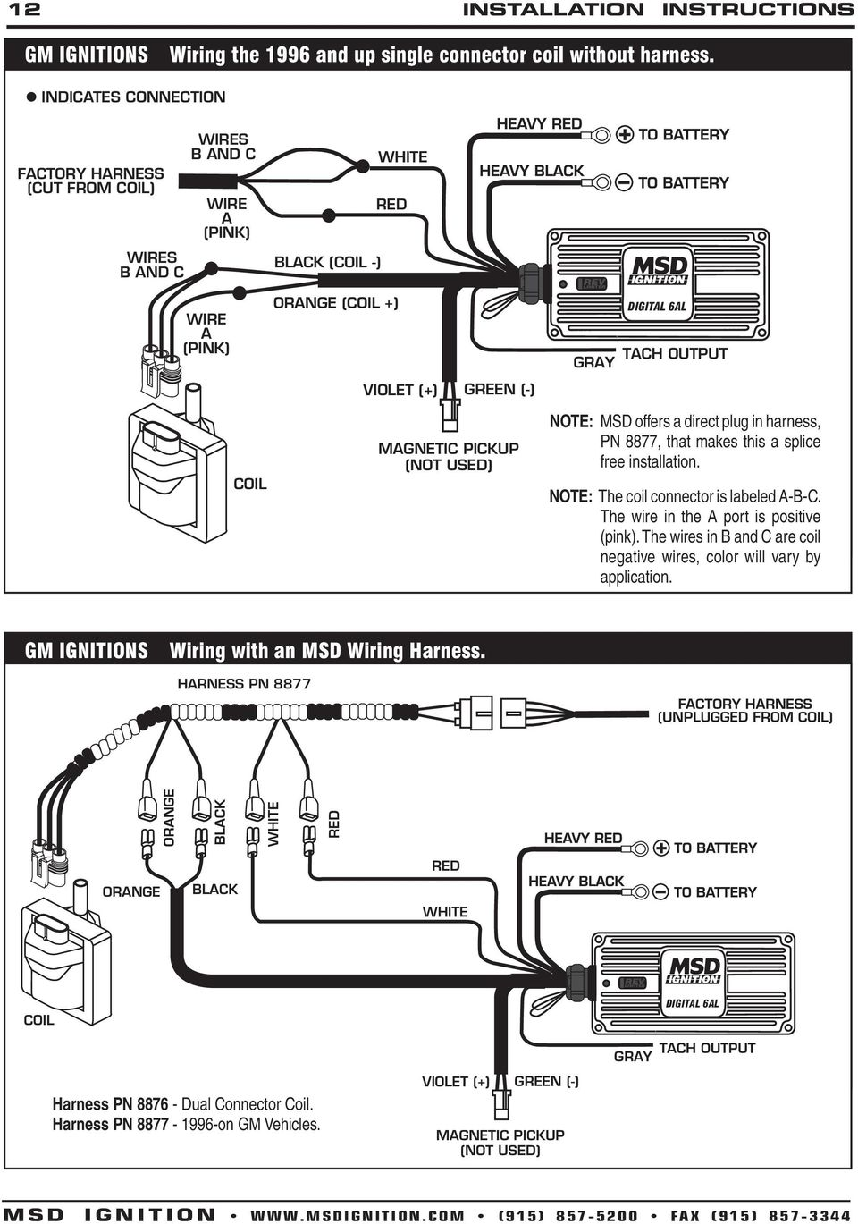 msd digital 6a and 6al ignition control 6a pn 6201 6al pn pdf harness pn 8877 that makes this a splice installation note the