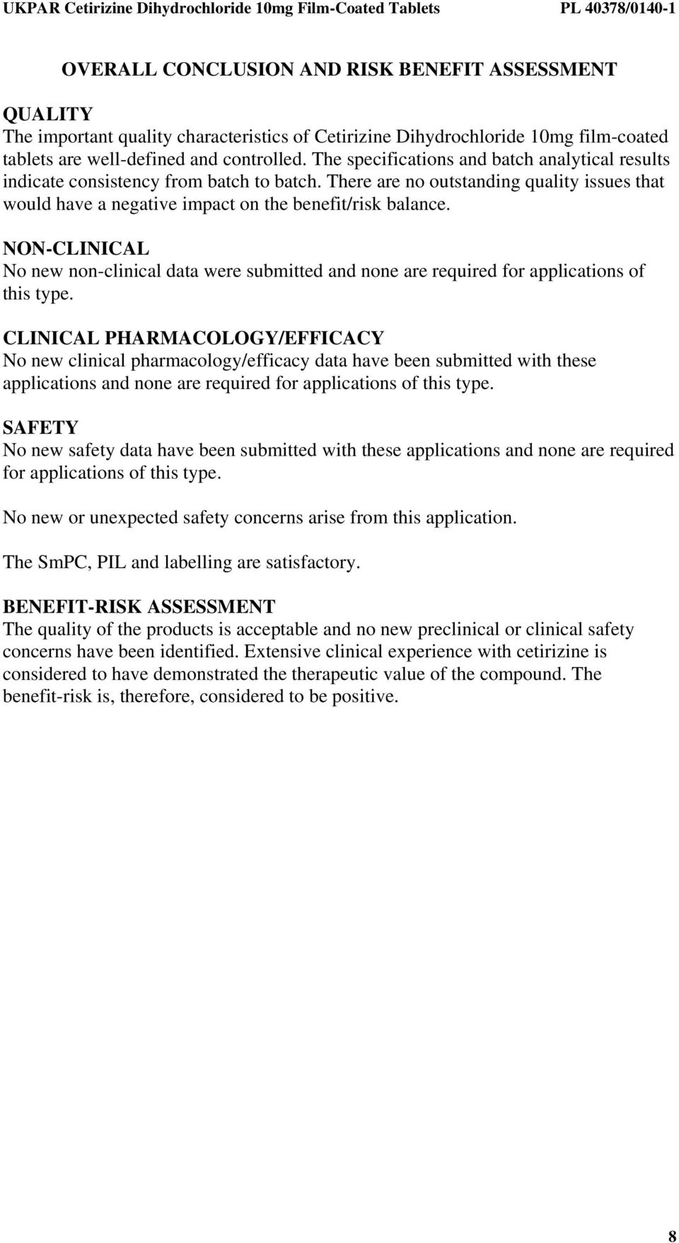 NON-CLINICAL No new non-clinical data were submitted and none are required for applications of this type.