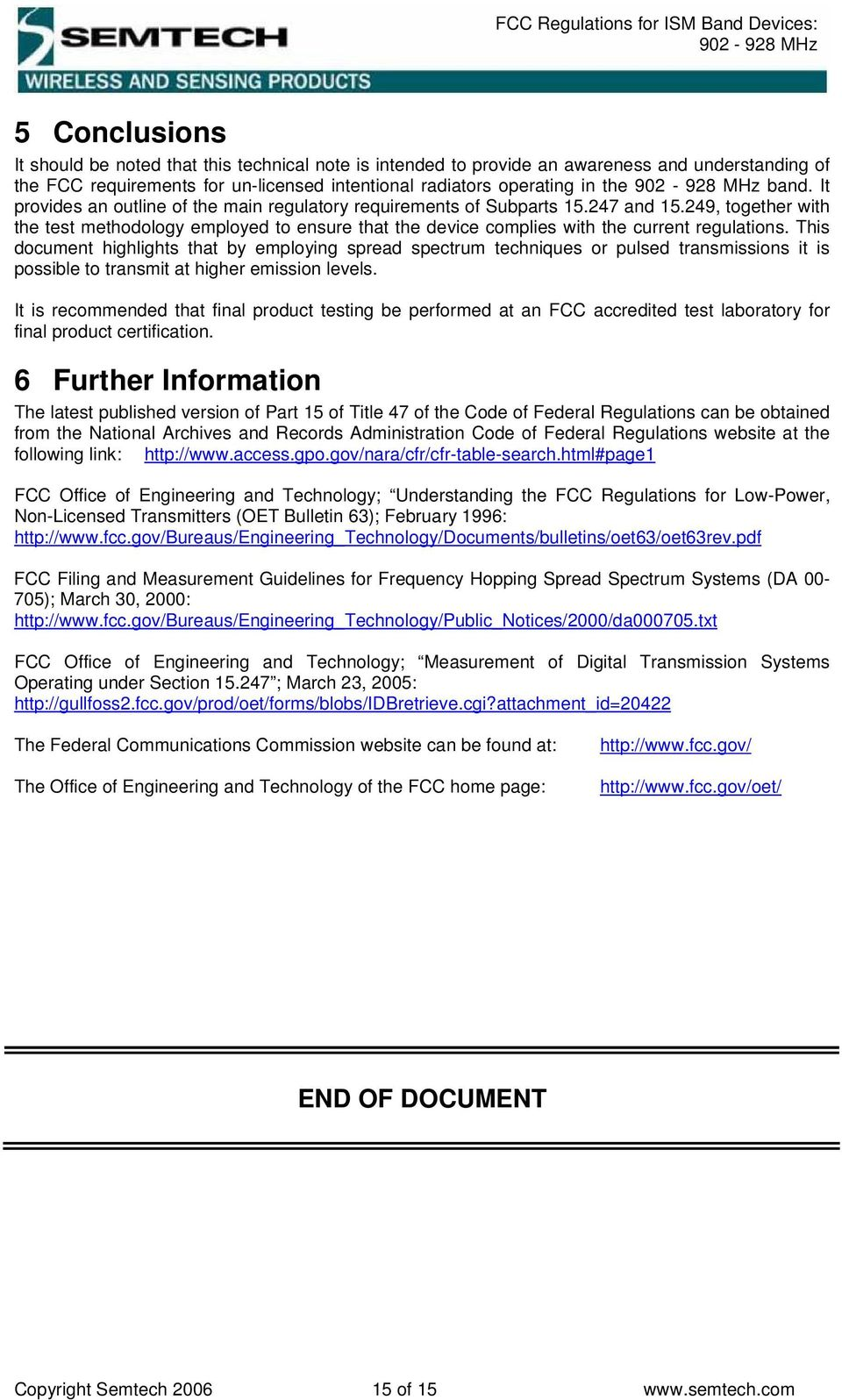 This document highlights that by employing spread spectrum techniques or pulsed transmissions it is possible to transmit at higher emission levels.