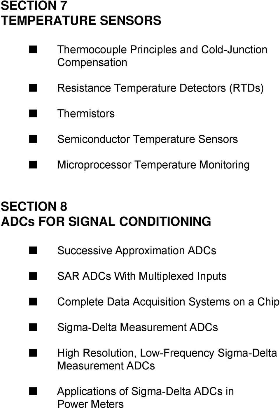 Practical Design Techniques For Sensor Signal Conditioning Pdf Analog Ad620 High Accuracy Instrumentation Amplifier Datasheet Successive Approximation Adcs Sar With Multiplexed Inputs Complete Data Acquisition Systems On A Chip
