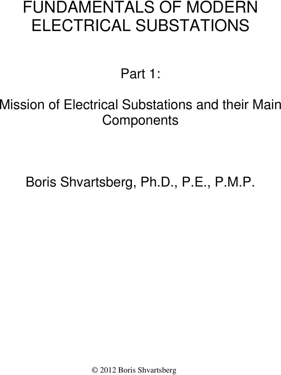 Substations and their Main Components Boris