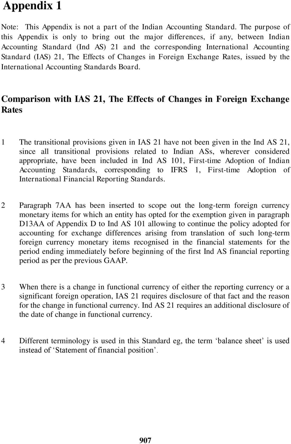 Effects of Changes in Foreign Exchange Rates, issued by the International Accounting Standards Board.