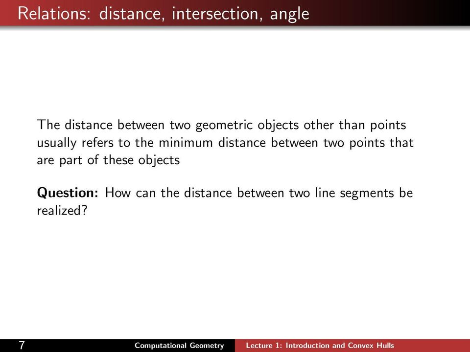 distance between two points that are part of these objects