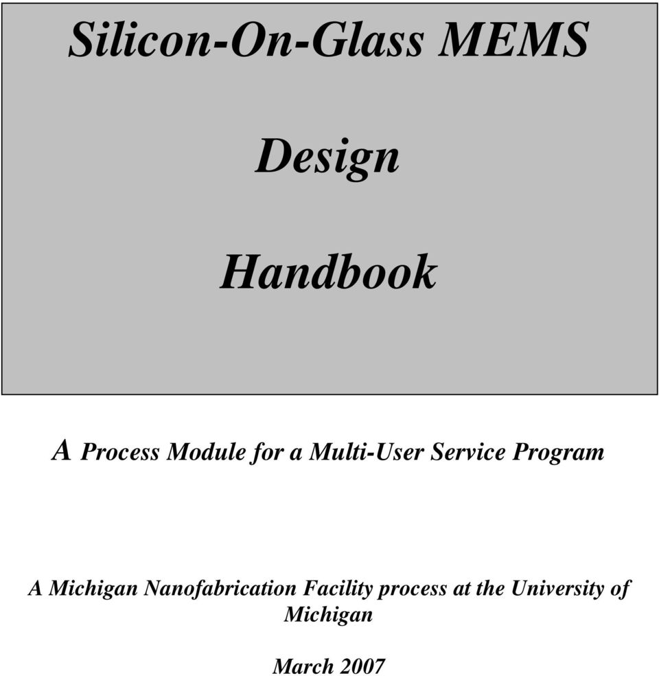 Program A Michigan Nanofabrication