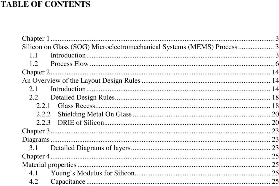 .. 18 2.2.2 Shielding Metal On Glass... 20 2.2.3 DRIE of Silicon... 20 Chapter 3... 23 Diagrams... 23 3.