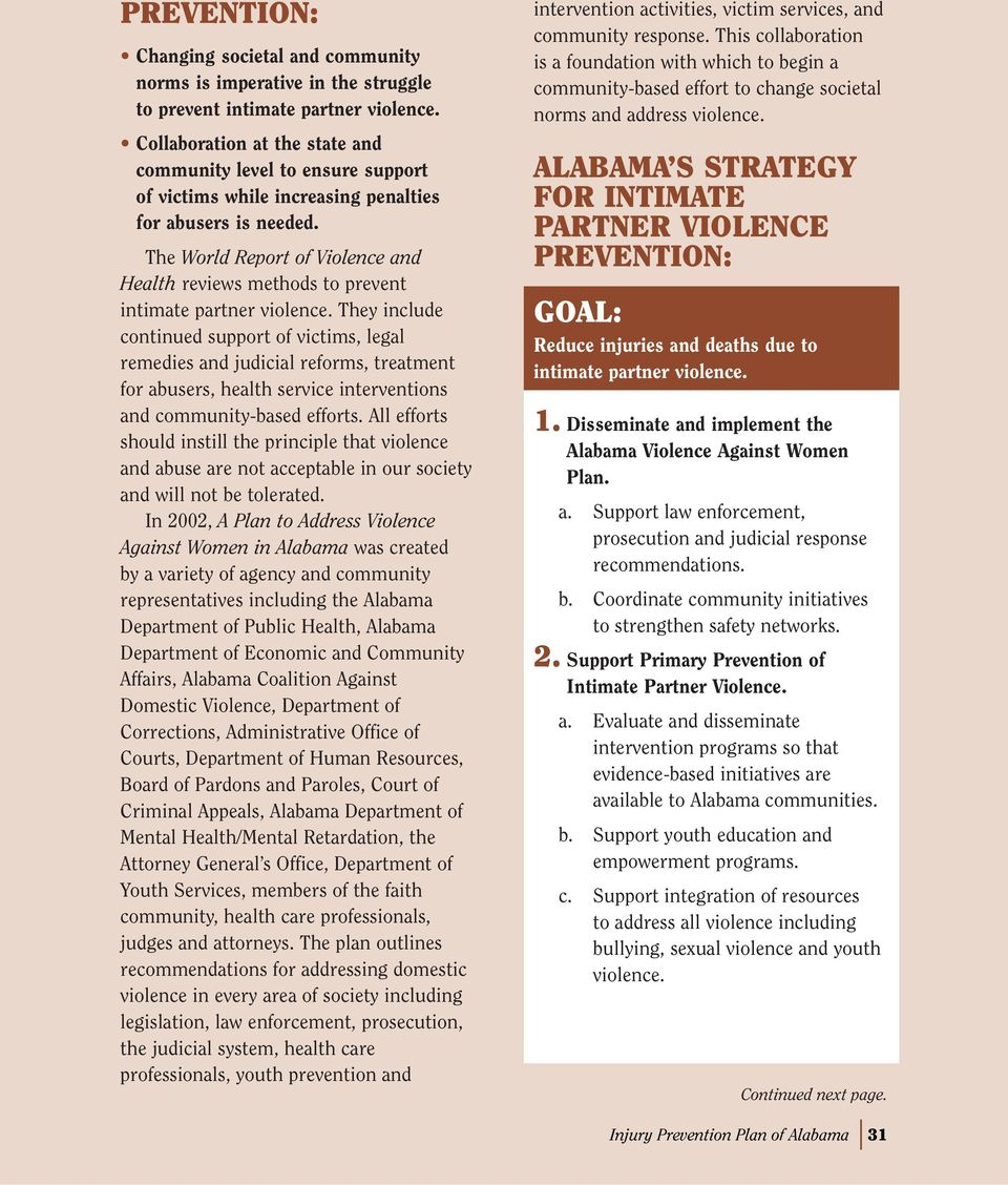 The World Report of Violence and Health reviews methods to prevent intimate partner violence.