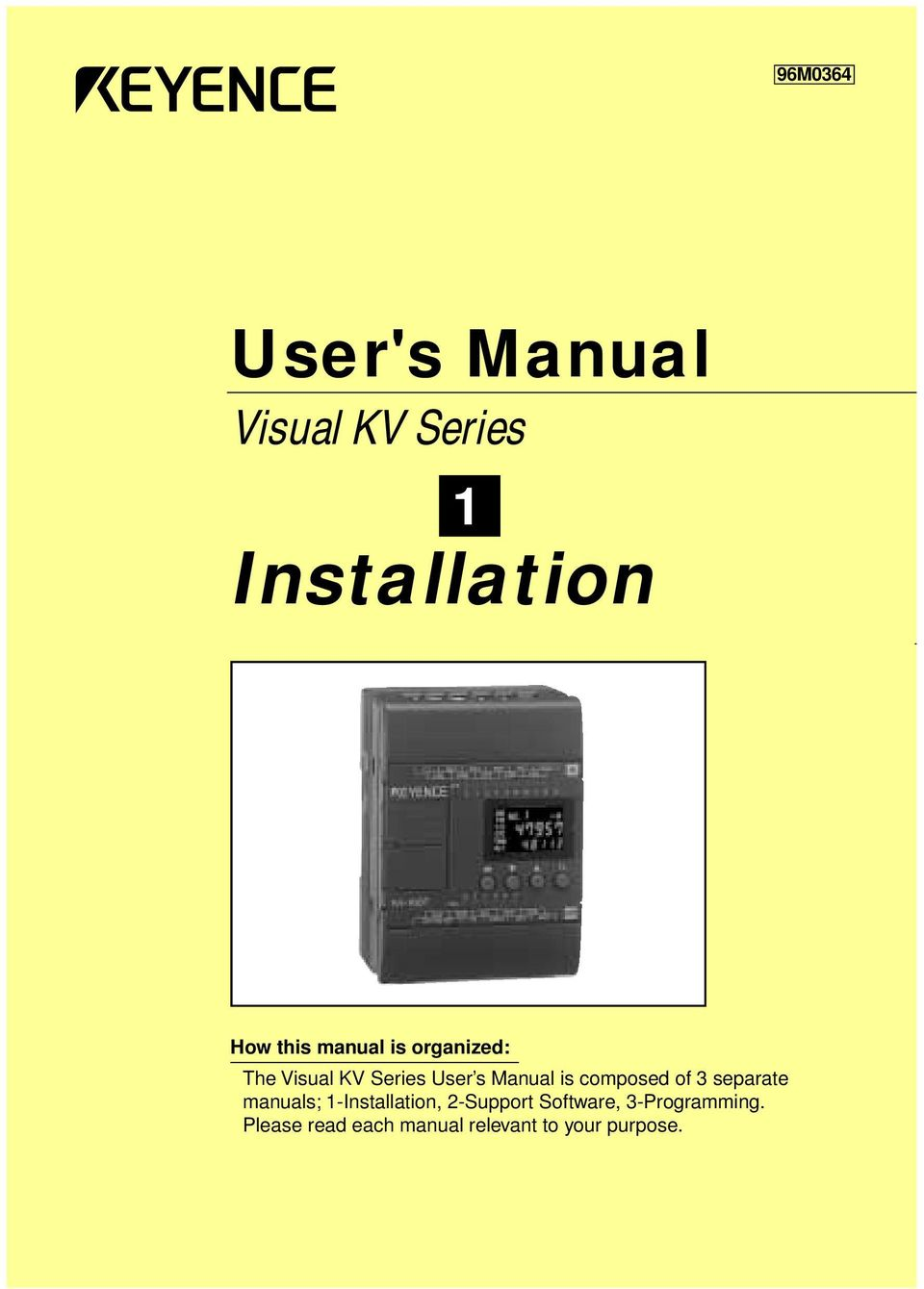 composed of 3 separate manuals; -Installation, 2-Support