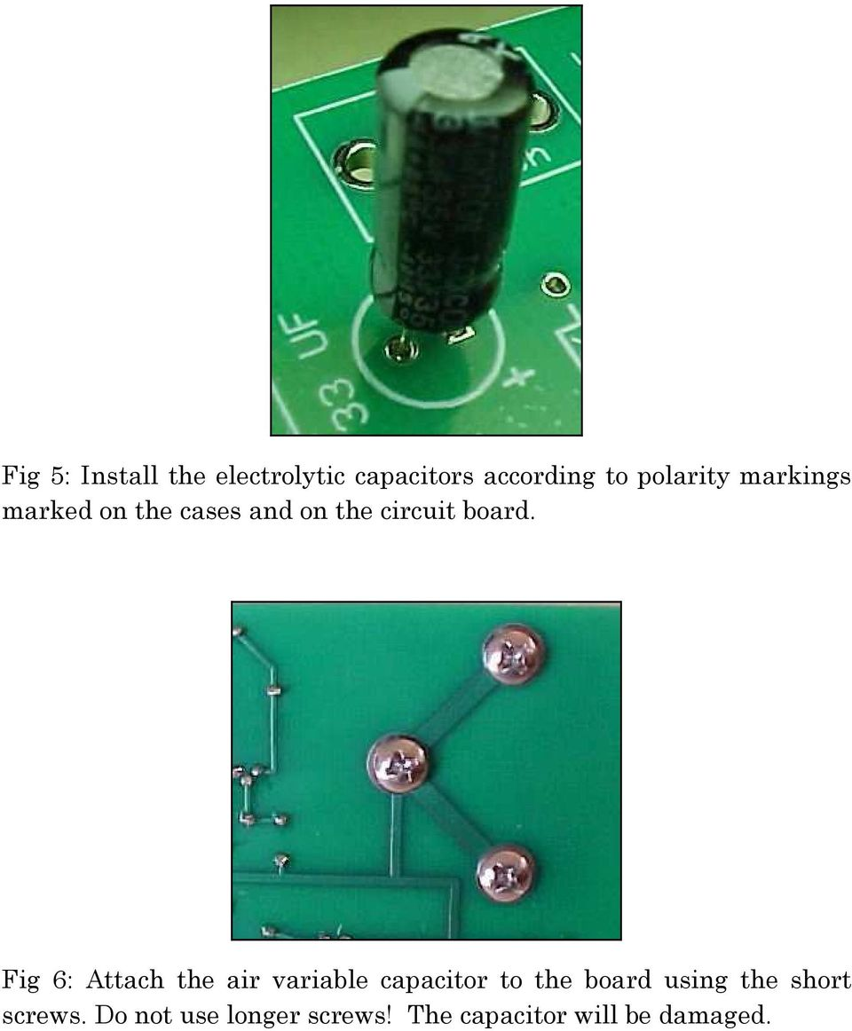 Fig 6: Attach the air variable capacitor to the board using the