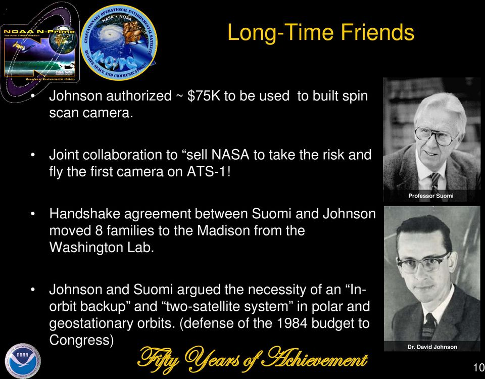 Handshake agreement between Suomi and Johnson moved 8 families to the Madison from the Washington Lab.