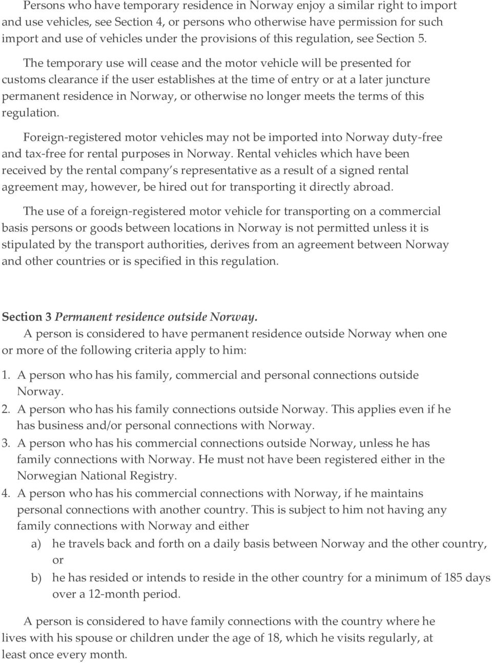 Regulation relating to duty-free and tax-free import and
