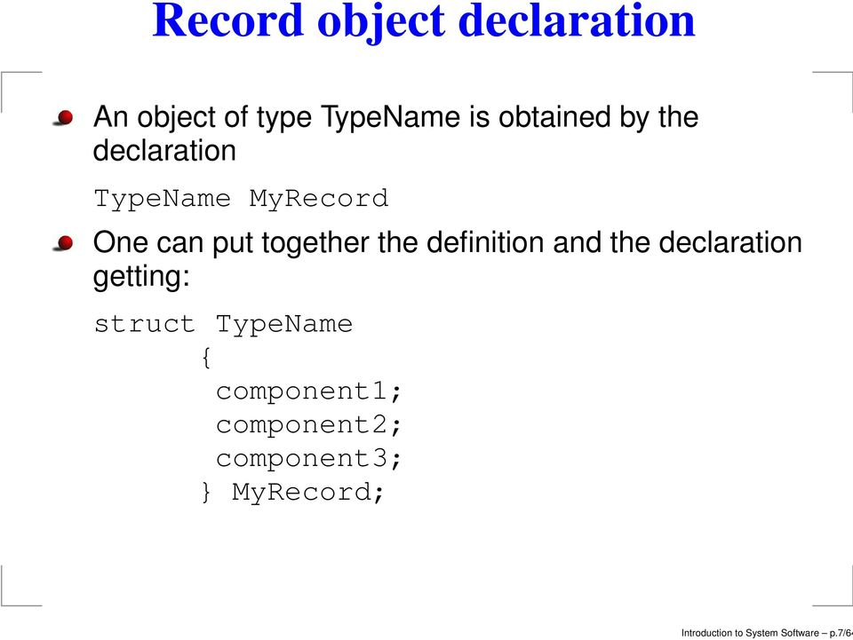 definition and the declaration getting: struct TypeName {