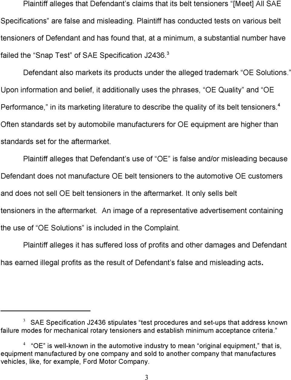 3 Defendant also markets its products under the alleged trademark OE Solutions.