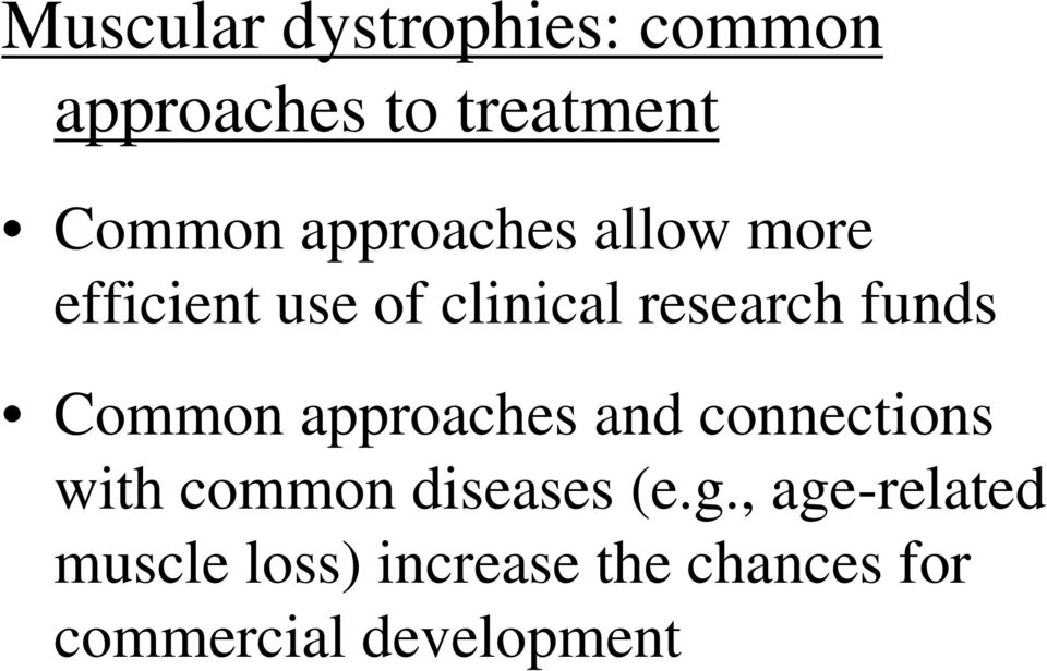 Common approaches and connections with common diseases (e.g.