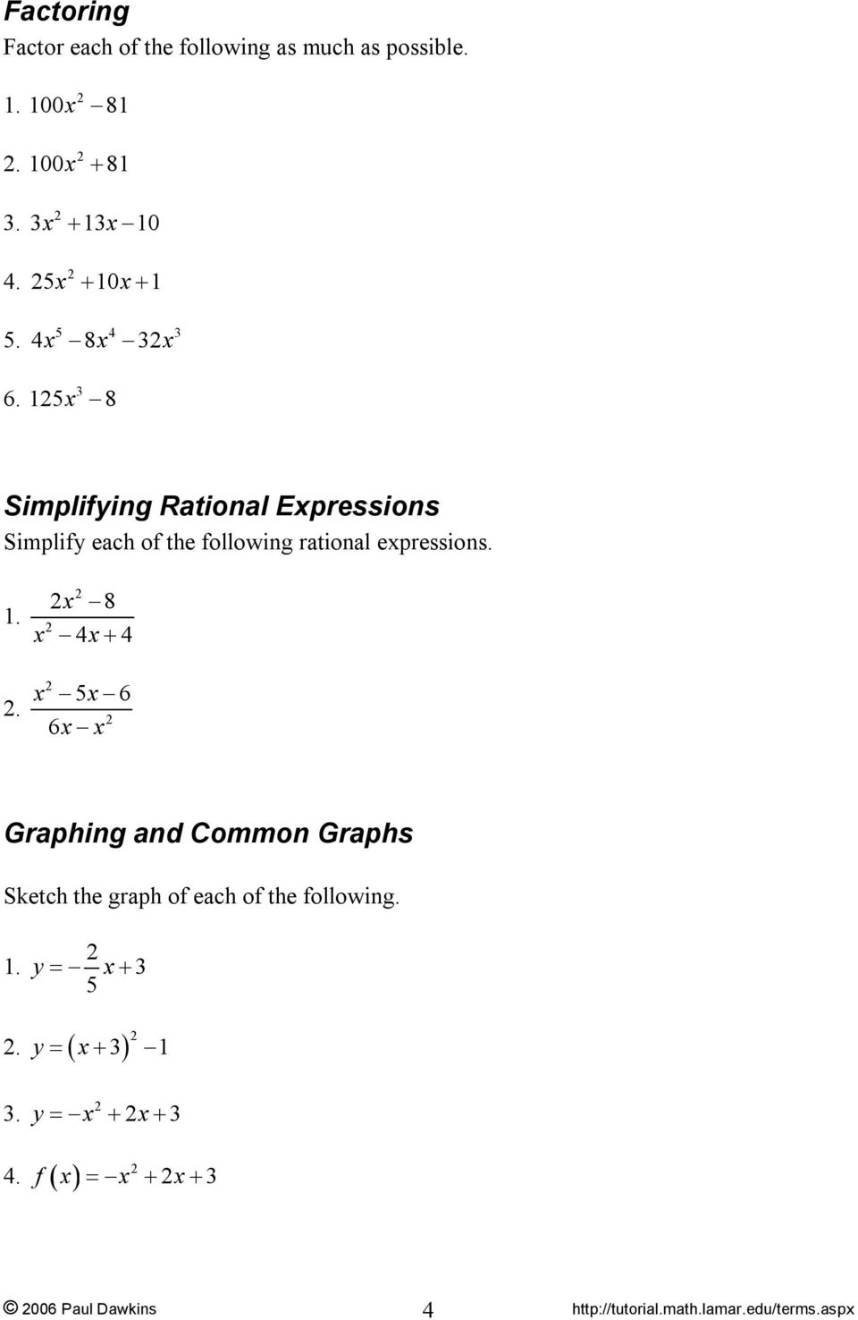 15 8 Simplifying Rational Epressions Simplify each of the following rational