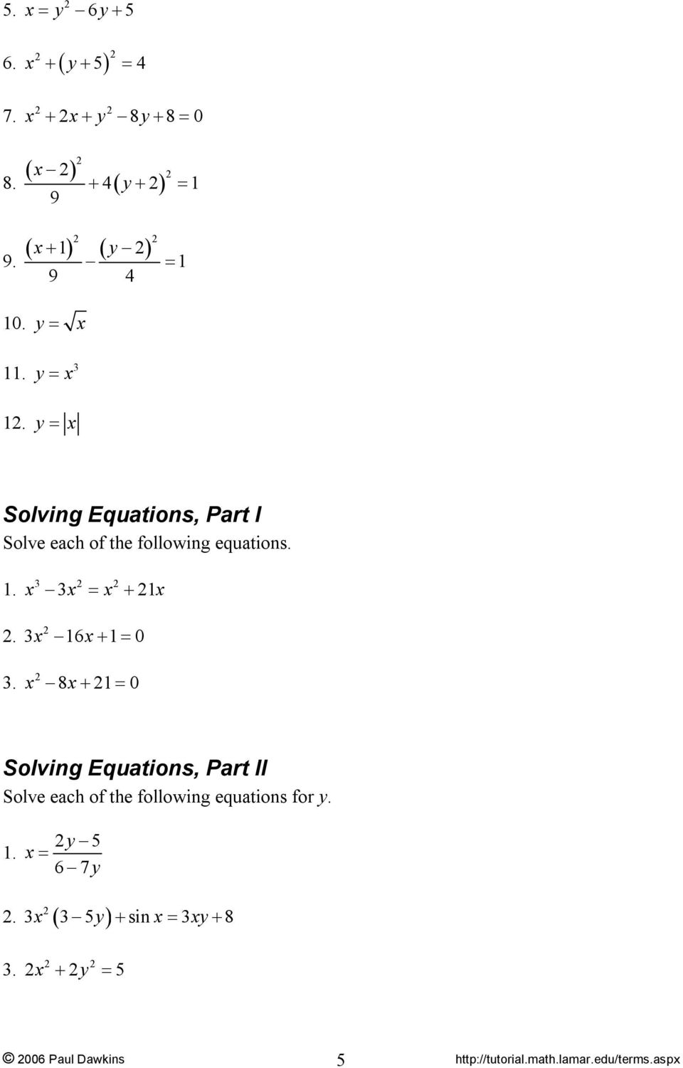 y = = 1 9 4 1 y = y = Solving Equations, Part I Solve each of the following equations.