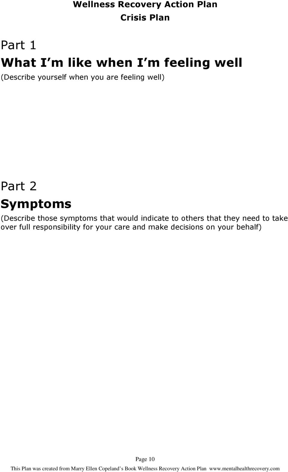 symptoms that would indicate to others that they need to take over
