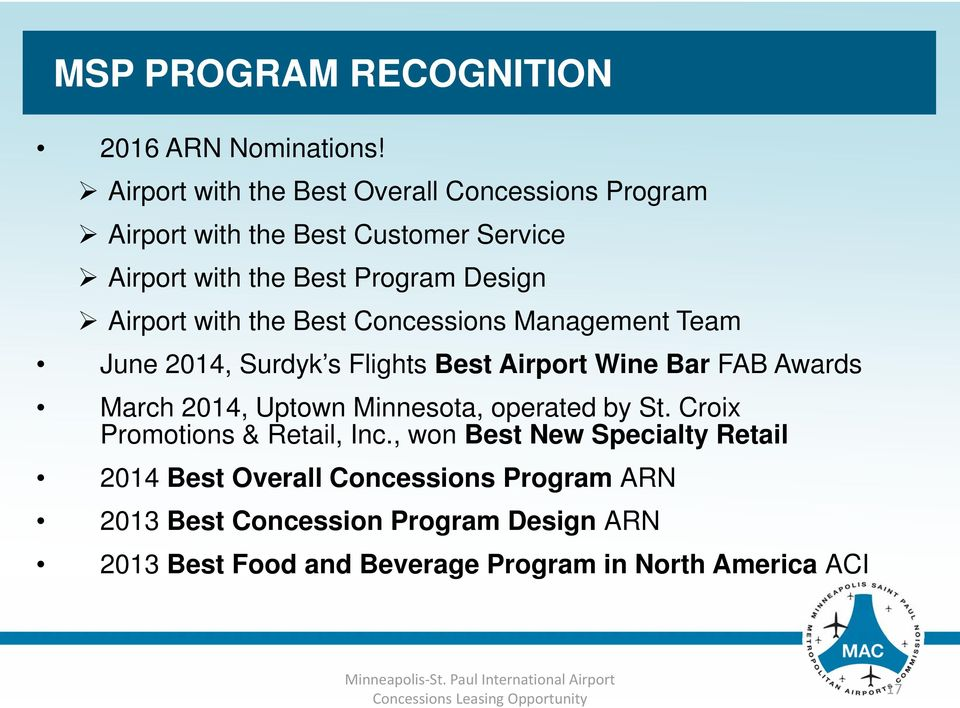 with the Best Concessions Management Team June 2014, Surdyk s Flights Best Airport Wine Bar FAB Awards March 2014, Uptown Minnesota,