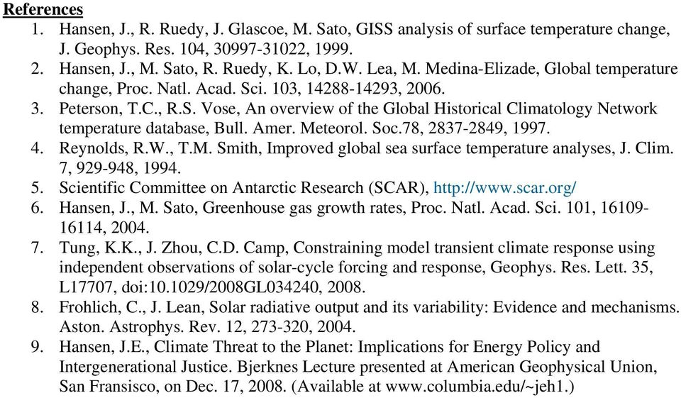 Amer. Meteorol. Soc.78, 2837-2849, 1997. 4. Reynolds, R.W., T.M. Smith, Improved global sea surface temperature analyses, J. Clim. 7, 929-948, 1994. 5.
