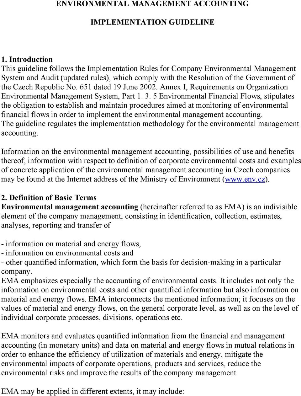 Republic No. 651 dated 19 June 2002. Annex I, Requirements on Organization Environmental Management System, Part 1. 3.