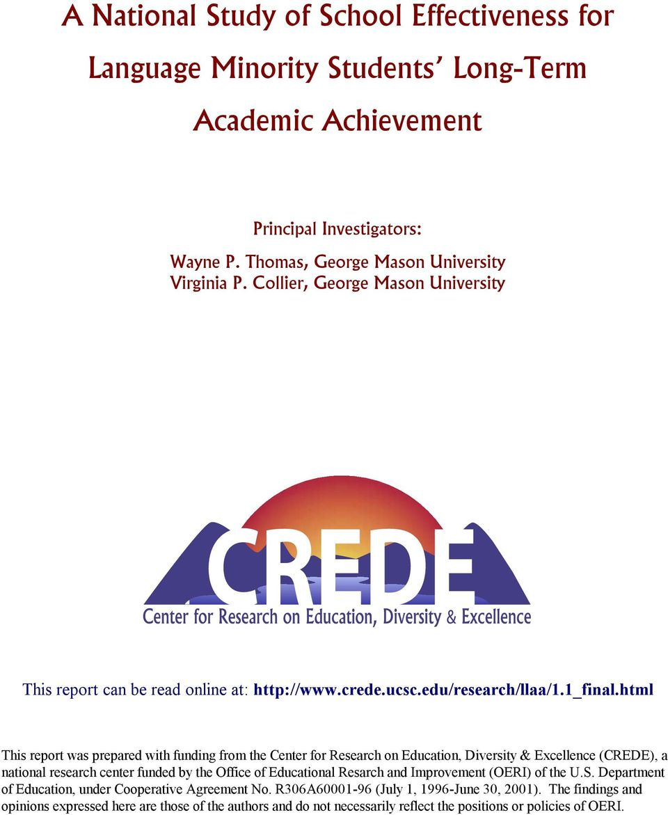 html This report was prepared with funding from the Center for Research on Education, Diversity & Excellence (CREDE), a national research center funded by the Office of Educational Resarch