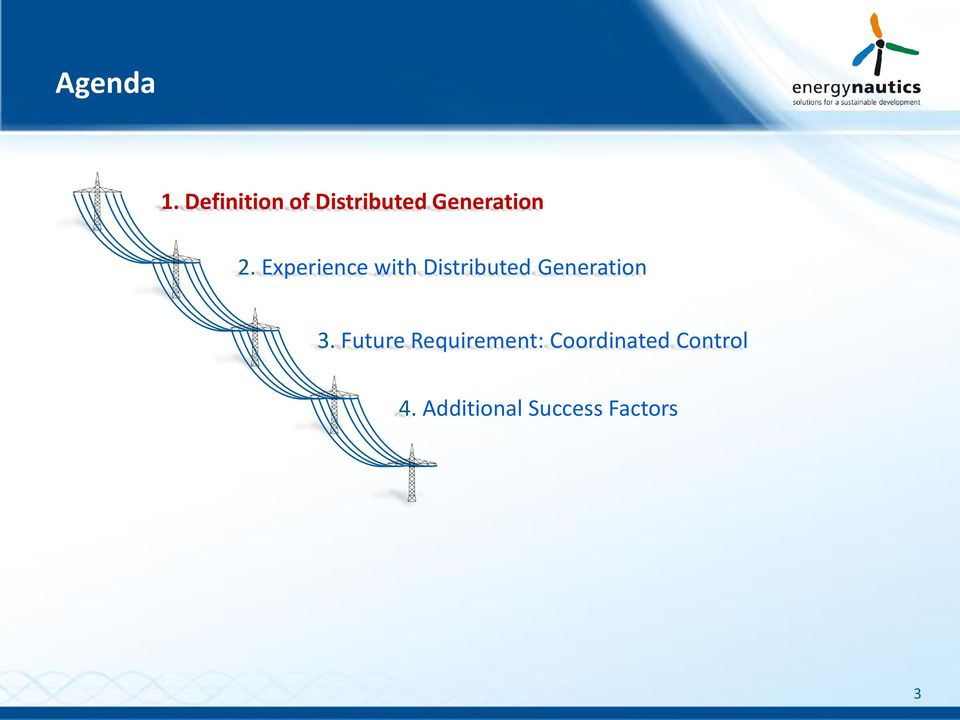 Experience with Distributed Generation 3.