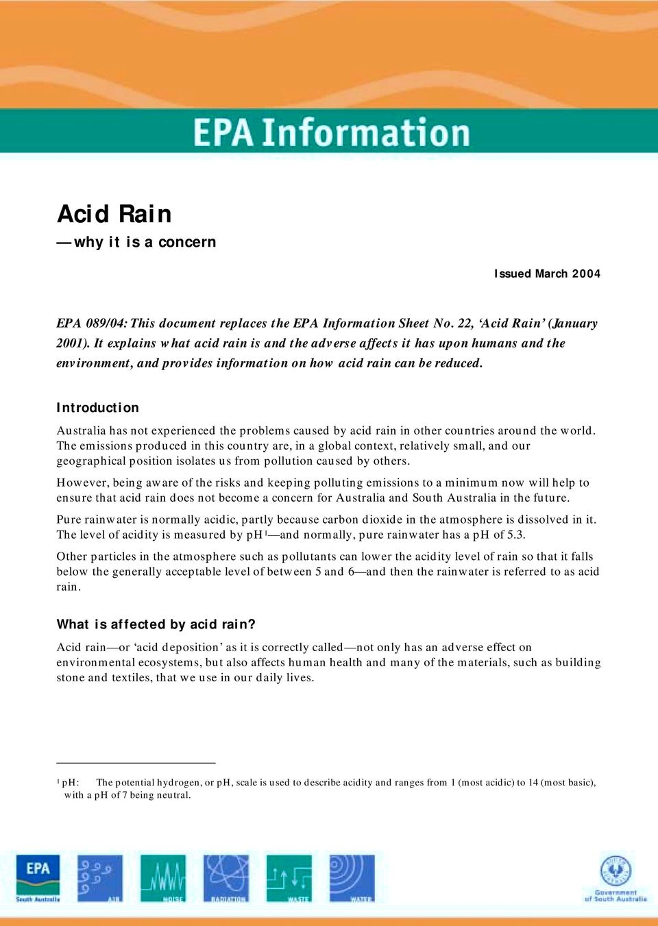 Introduction Australia has not eperienced the problems caused by acid rain in other countries around the world.