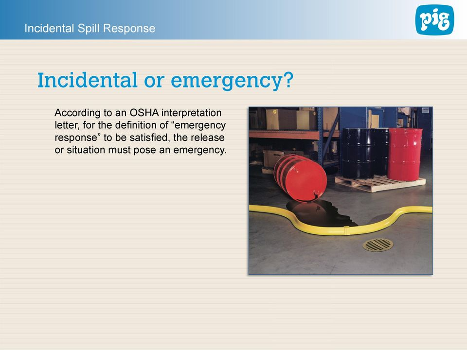for the definition of emergency response to
