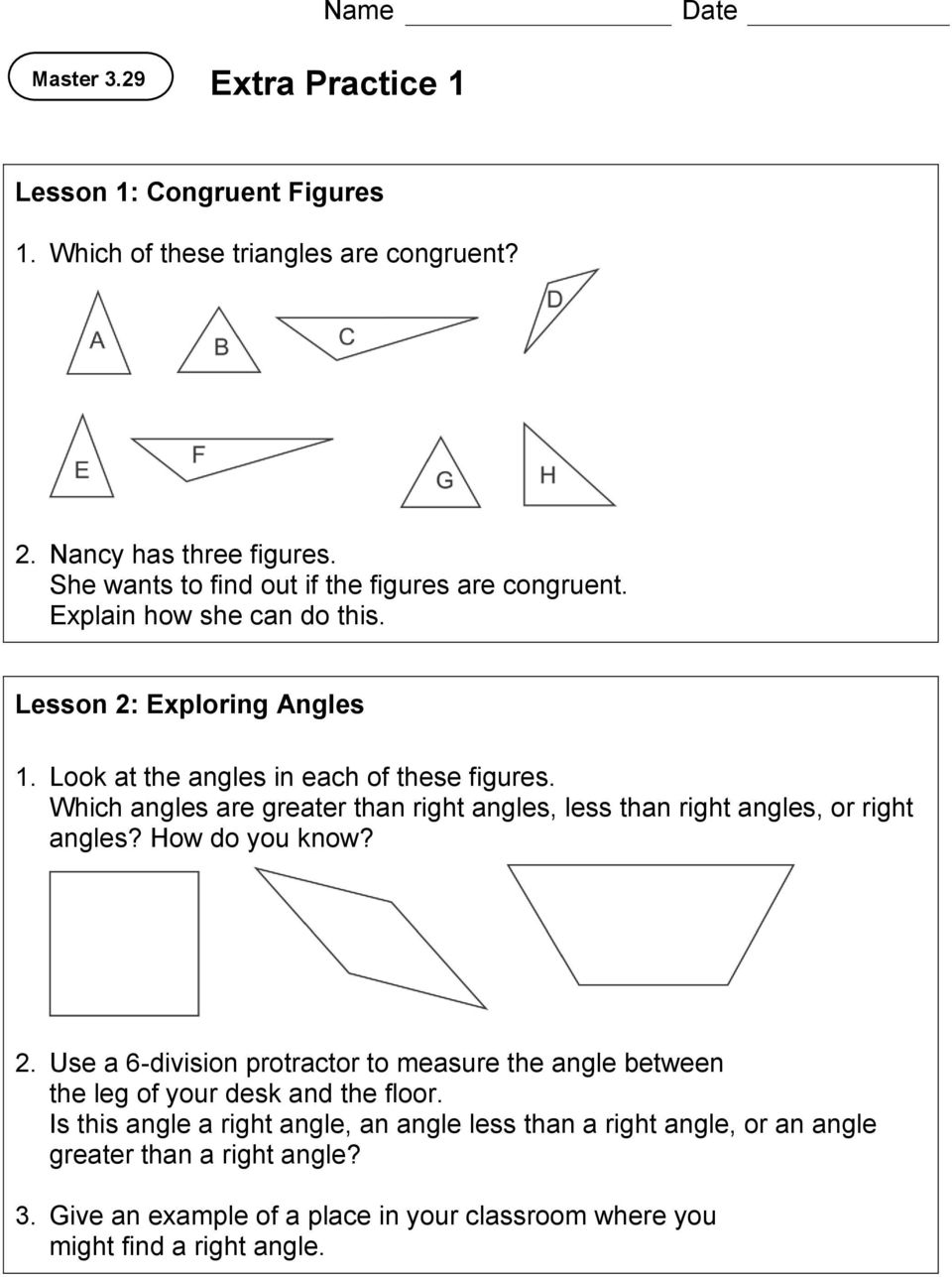 Which angles are greater than right angles, less than right angles, or right angles? How do you know? 2.