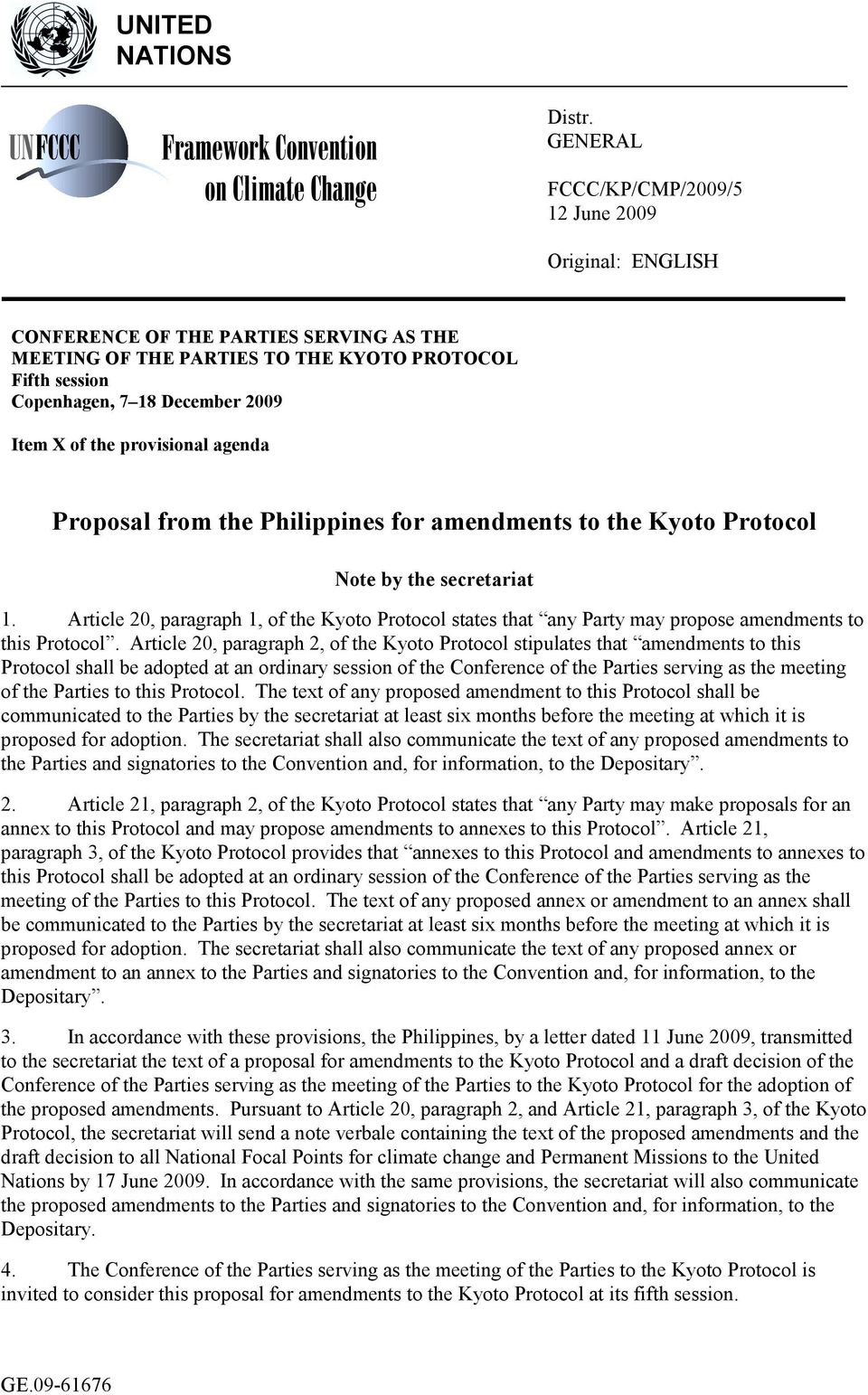 the provisional agenda Proposal from the Philippines for amendments to the Kyoto Protocol Note by the secretariat 1.
