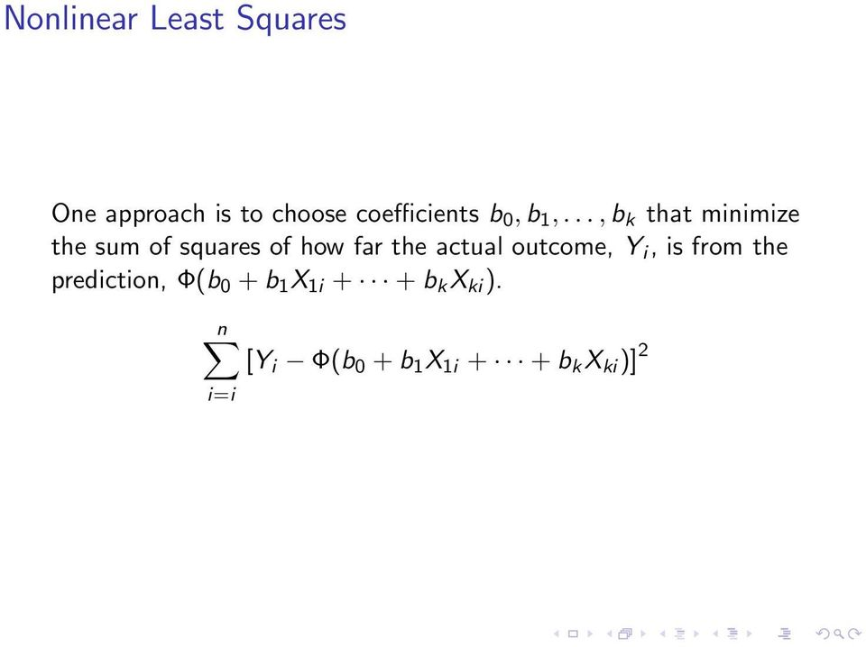 .., b k that minimize the sum of squares of how far the actual