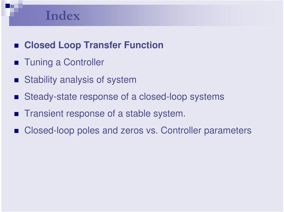 closed-loop systems Transient response of a stable